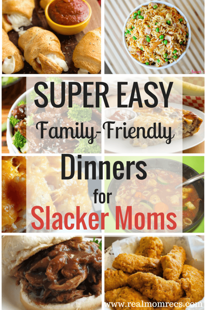 super easy family-friendly dinners